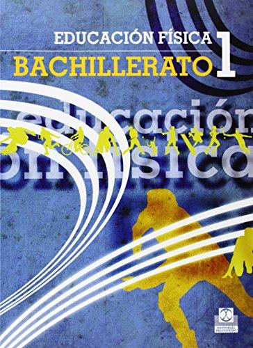 Educación Física. 1º Bachillerato (Educación Física/Pedagogía/Juegos) - 9788499100449