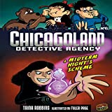 A Midterm Night's Scheme: Chicagoland Detective Agency, Book 6