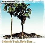 Swimming Pools Movie Stars