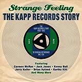 Strange Feeling: The Kapp Records Story 1958 - 1962