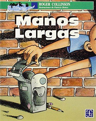 Manos Largas (A LA Orilla Del Viento)