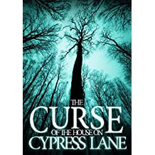 The Curse of The House on Cypress Lane: Book 0- The Beginning (English Edition)