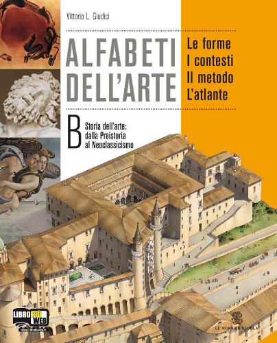 Alfabeti dell'arte. Atlante. Per la Scuola media. Con espansione online: 2