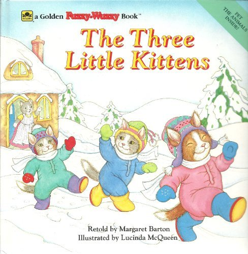 The Three Little Kittens (Golden Fuzzy-wuzzy Book) - Barton Golden Treasure