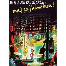 Je N Aime Pas Le Jazz LIV (Livre CD Poche)