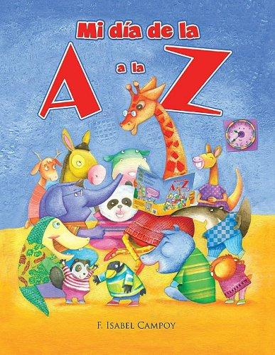 Mi día de la A a la Z/ My day from A to Z