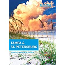 Moon Tampa & St. Petersburg (Travel Guide) (English Edition)