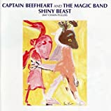 Songtexte von Captain Beefheart & His Magic Band - Shiny Beast (Bat Chain Puller)