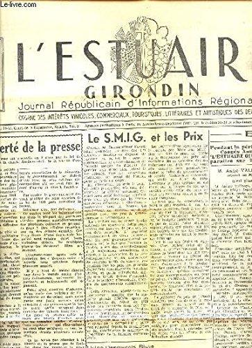L'ESTUAIRE GIRONDIN - 16e ANNEE - N°778 - 20 AOUT 1960 / DE LA LIBERTE DE LA PRESSE - LE SMIG ET LES PRIX - LA SEMAINE DANS LE MONDE - ...