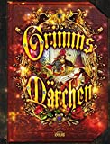 Grimms Märchen - Prachtausgabe