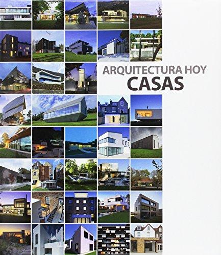 ARQUITECTURA HOY: CASAS