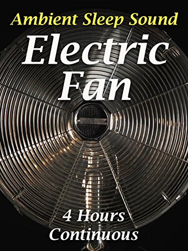 Electric Fan (Ambient Sleep Sound)