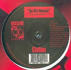 ELATION / BE MY HEAVEN