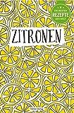 Die besten Rezepte der Welt - Zitronen