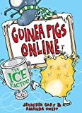 The Ice Factor (Guinea Pigs Online Book 3) (English Edition)