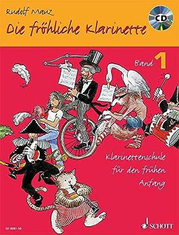 Die fröhliche Klarinette. Band 1. mit CD