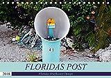Floridas Post (Tischkalender 2018 DIN A5 quer): Floridas Vielfalt an Briefkästen (Monatskalender, 14 Seiten ) (CALVENDO Orte)