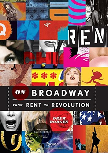On Broadway: From Rent to Revolution