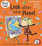 Charlie and Lola: Look After Your Planet (English Edition)