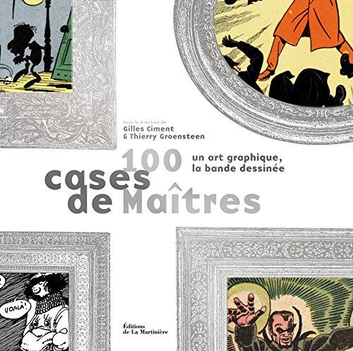100 cases de Maîtres : Un art graphique
