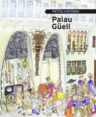 Petita Història del Palau Güell por Tina Vallès