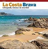 La Costa Brava: L'Empordà, Girona i la ruta Dalí (Sèrie 4)