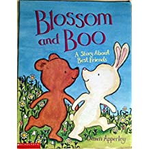 Blossom and Boo: A Story About Best Friends by Dawn Apperley (2002-08-01)