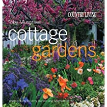 Country Living Cottage Gardens by Musgrave, Toby (2004) Hardcover