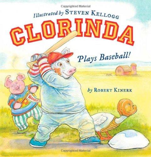 Clorinda Plays Baseball! by Robert Kinerk (2012-02-21)