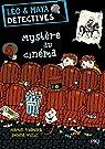 Léo & Maya détectives, tome 1 : Mystère au cinéma par Widmark