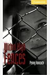 Within High Fences level 2 (Cambridge English Readers) Kindle Edition