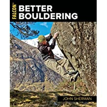 Better Bouldering (How to Climb) (English Edition)