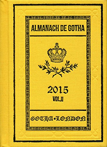 Almanach de Gotha 2015: Volume II Part III (0)