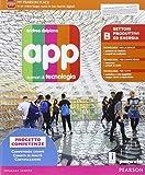 App. Scenari di tecnologia. Settori produttivi e energia. Per la Scuola media. Con e-book. Con espansione online