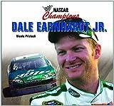 Dale Earnhardt Jr. (NASCAR Champions) by Nicole Pristash (2008-09-06)