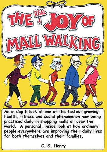 The Real Joy of Mall Walking (English Edition)