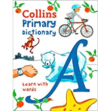 Collins Primary Dictionary: Learn with words (Collins Primary Dictionaries)
