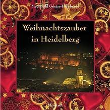 Weihnachtszauber in Heidelberg