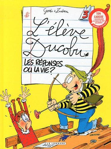 L'Elève Ducobu - tome 3 - Réponses ou la vie ? (Les) + Livre Jeux A