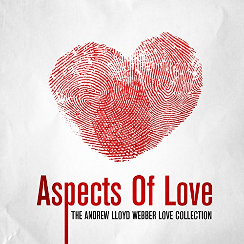 Aspects Of Love - The Andrew L...