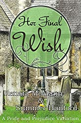 Her Final Wish: A Pride and Prejudice Variation