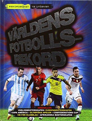 Världens Fotbollsrekord 2016 por Keir Radnedge