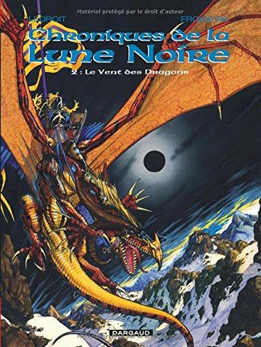 Les Chroniques de la Lune Noire, tome 2 : Le Vent des dragons