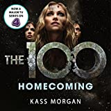 Homecoming: The 100, Book Three