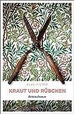 Kraut und Rübchen: Kriminalroman