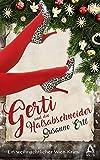 GERTI und die Halsabschneider: Ein weihnachtlicher Wien-Krimi (Kurzgeschichte)