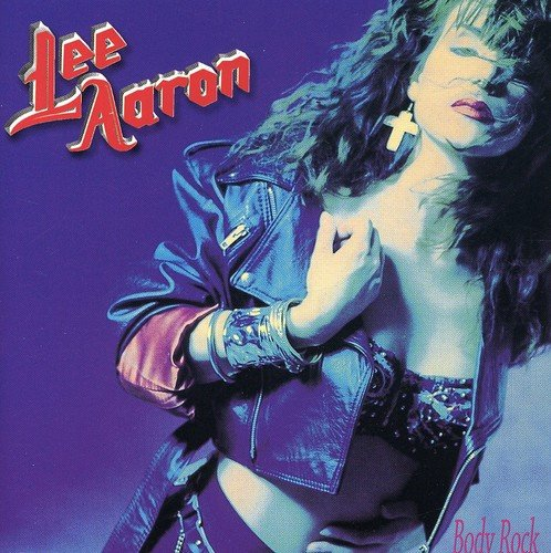 Lee Aaron: Bodyrock (Audio CD)