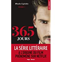 365 JOURS - Tome 1