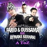A Toz (feat. Aymane Serhani)