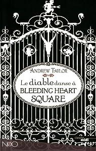 vignette de 'Le diable danse à Bleeding Heart Square (Andrew Taylor)'